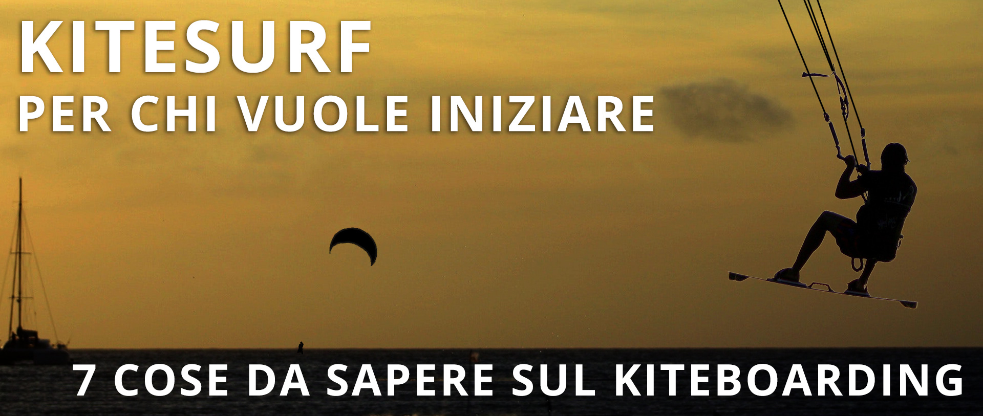 Kitesurf per chi vuole iniziare: 7 cose da sapere sul kiteboarding